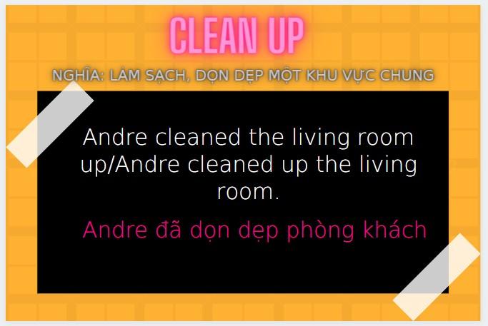 Từ vựng tiếng anh thông dụng clean up